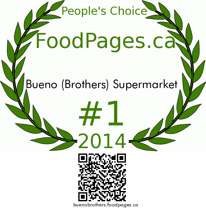 Bueno (Brothers) Supermarket FoodPages.ca 2014 Award Winner