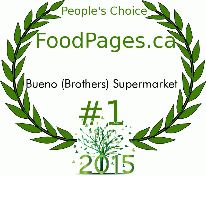 Bueno (Brothers) Supermarket FoodPages.ca 2015 Award Winner