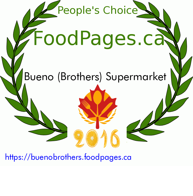 Bueno (Brothers) Supermarket FoodPages.ca 2016 Award Winner